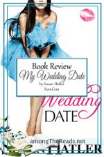 My Wedding Date by Susan Hatler – Book Review, Preview