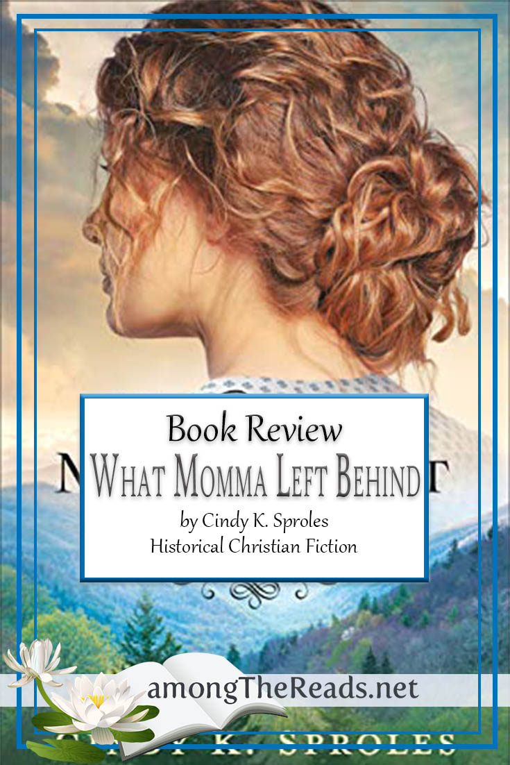 What Momma Left Behind by Cindy K. Sproles – Book Review, Preview