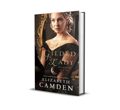 A Gilded Lady by Elizabeth Camden – Book Review