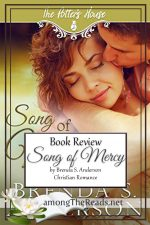 Song of Mercy by Brenda S. Anderson – Book Review, Preview