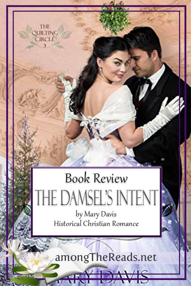The Damsel's Intent  by Mary Davis – Book Review, Preview