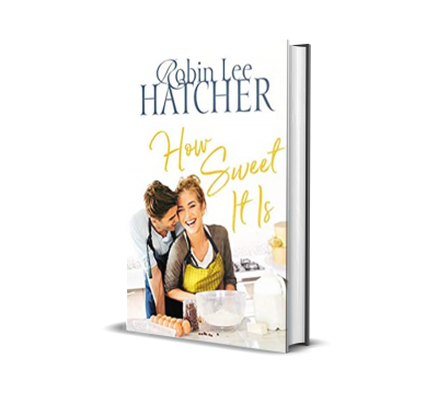 How Sweet It Is by Robin Lee Hatcher – Book Review, Preview