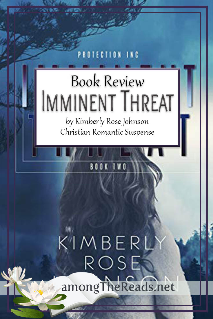 Imminent Threat by Kimberly Rose Johnson – Book Review