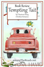 Tempting Tait by Chautona Havig – Book Review