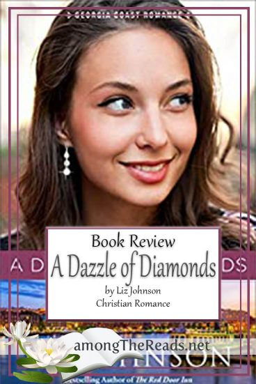 A Dazzle of Diamonds by Liz Johnson – Book Review