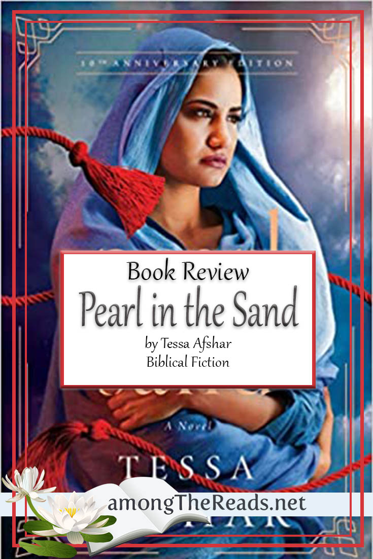 Pearl in the Sand by Tessa Afshar – Book Review