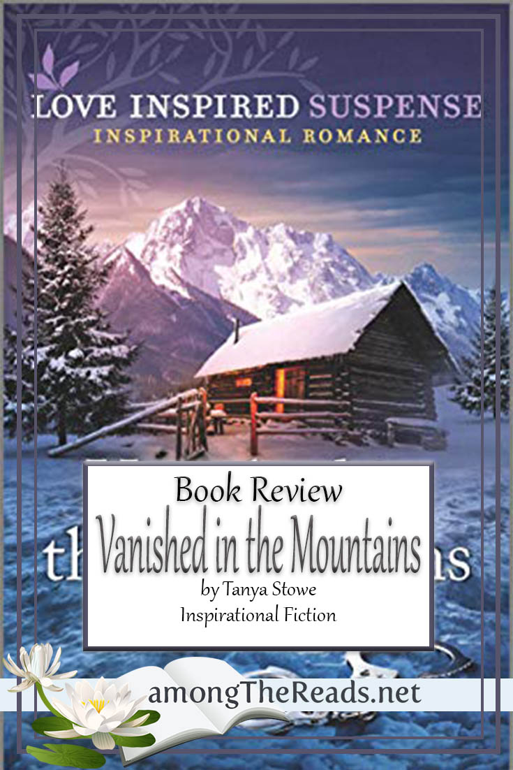 Vanished in the Mountains by Tanya Stowe – Book Review