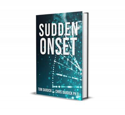 Sudden Onset by Tom Dardick – Book Review